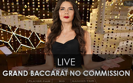 Live Grand Baccarat no Commission